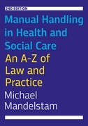 Manual Handling in Health and Social Care, Second Edition