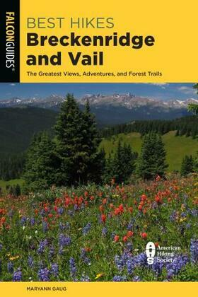 Best Hikes Breckenridge and Vail