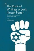 The Radical Writings of Jack Nusan Porter