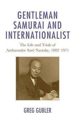 Gentleman Samurai and Internationalist