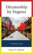 Dictatorship by Degrees
