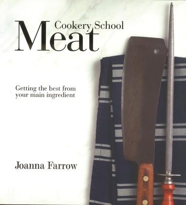 Cookery School: Meat