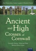 Ancient and High Crosses of Cornwall