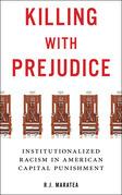 Killing with Prejudice