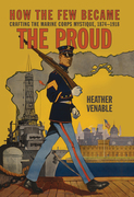 How the Few Became the Proud