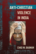 Anti-Christian Violence in India