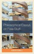 Philosophical Essays on Free Stuff