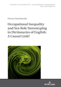 Occupational Inequality and Sex-Role Stereotyping in Dictionaries of English: A Causal Link?