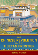 The Chinese Revolution on the Tibetan Frontier