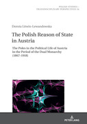 The Polish Reason of State in Austria