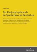 Der Konjunktivgebrauch im Spanischen und Russischen