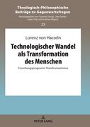 Technologischer Wandel als Transformation des Menschen