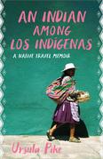 An Indian among Los Indígenas