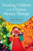 Treating Children with Chinese Dietary Therapy