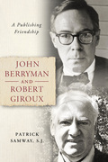 John Berryman and Robert Giroux