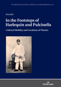 In the Footsteps of Harlequin and Pulcinella