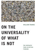 On the Universality of What Is Not