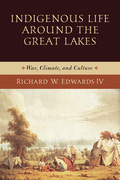 Indigenous Life around the Great Lakes
