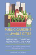 Public Gardens and Livable Cities