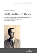 Civility in Uncivil Times