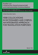 Verb Collocations in Dictionaries and Corpus: an Integrated Approach for Translation Purposes