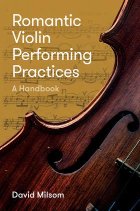 Romantic Violin Performing Practices