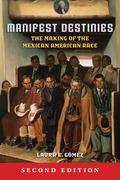 Manifest Destinies, Second Edition