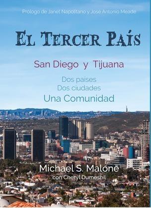 El Tercer País: San Diego and Tijuana