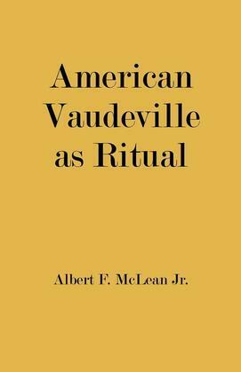 American Vaudeville as Ritual