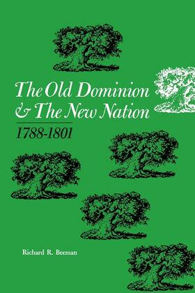 The Old Dominion and the New Nation
