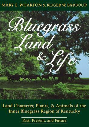 Bluegrass Land and Life