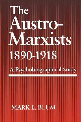 The Austro-Marxists 1890–1918