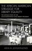 The African American Struggle for Library Equality