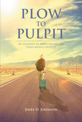 Plow To Pulpit