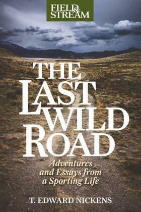 The Last Wild Road