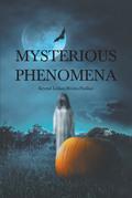 Mysterious Phenomena