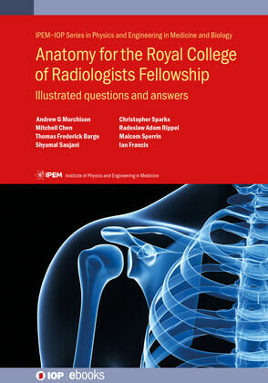 Anatomy for the Royal College of Radiologists Fellowship