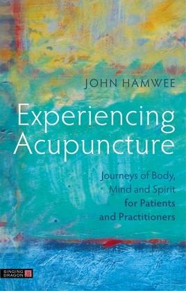 Experiencing Acupuncture