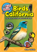 The Kids' Guide to Birds of California