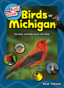 The Kids' Guide to Birds of Michigan