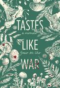 Tastes Like War