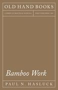 Bamboo Work
