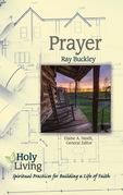 Holy Living: Prayer