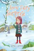 Snow Fairy Surprise