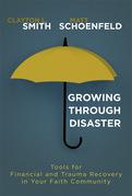 Growing Through Disaster