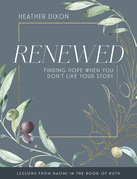 Renewed - Women's Bible Study Participant Workbook with Leader Helps