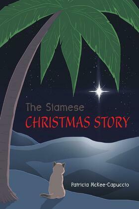 The Siamese Christmas Story