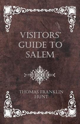 Visitors' Guide to Salem