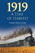 1919: A Time of Harvest