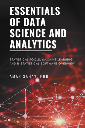Essentials of Data Science and Analytics